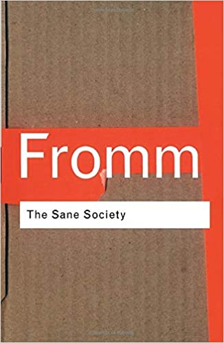 The Sane Society Routledge Classics Amazon Co Uk Fromm Erich 9780415270984 Books