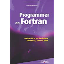 PROGRAMMER EN FORTRAN 90