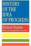 History of the Idea of Progress