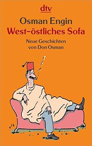 West-östliches Sofa: Neue Geschichten von Don Osman (dtv Fortsetzungsnummer 20)