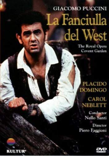 West Santa - Puccini - La Fanciulla del West / Santi, Domingo, Neblett, Royal Opera Covent Garden