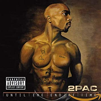 2pac until the end of time album free download