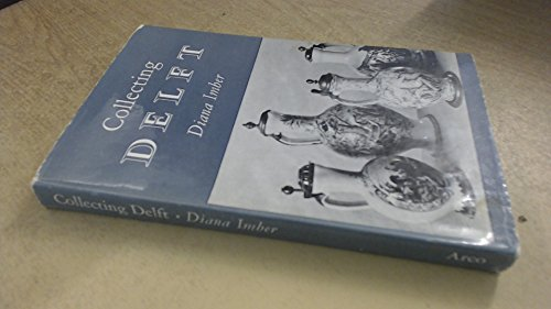 Collecting Delft (Books for Collectors) D. Imber