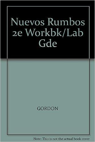 Livres pdf gratuits en ligne à télécharger Nuevos Rumbos 2e Workbk/Lab Gde iBook