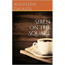 Siren on the Square