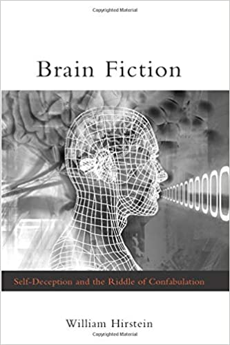 Brain Fiction: Self-Deception and the Riddle of