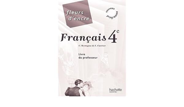 Francais 4e French Edition 9782011256348 Amazon Com Books
