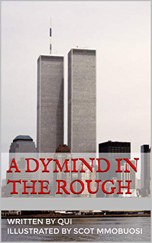 A Dymind In The Rough por Qui Howell