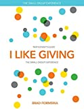 I Like Giving Small Group Experience Participants Guide