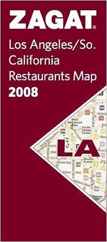 Zagat 2008 Los Angeles Map (Zagat Map): Zagat Survey: 9781570068935 on