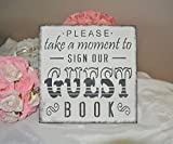 Georgia Barnard Guest Book Sign, Please Take A Moment to Sign Our Guest Book Wooden Wood Sign Fancy Fairy Tale Modern 11 x 11 x 0.2 Inch Wood Sign