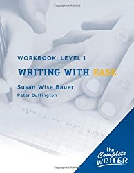 The Complete Writer: Level 1 Workbook for Writing with Ease (The Complete Writer)