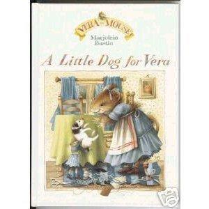 A Little Dog for Vera (Vera De Muis)
