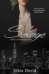 Savage (The Savage Series Book 1)