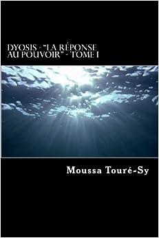 Book Dyosis: La réponse au pouvoir: Volume 1