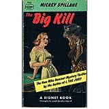 The Big Kill, Mickey Spillane, 0451085760