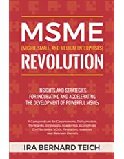 MSME REVOLUTION: Insights and strategies for incubating and accelerating the development of powerful micro, small, and medium enterprises