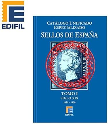 EDIFIL Catálogo Especializado de Sellos de España Serie Azul. Tomo ...