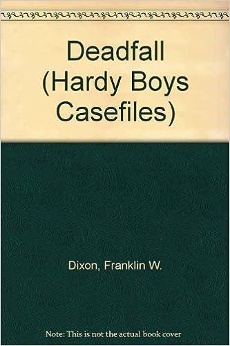 Deadfall Hardy Boys Casefile #60