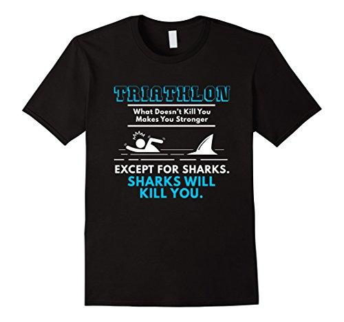 Funny Triathlon T-Shirt What Doesn't Kill You - What Triathlon For To Wear Swim
