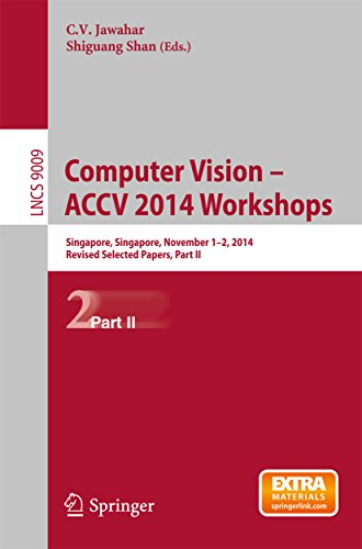 Download Computer Vision – ACCV 2014 Workshops: Singapore, Singapore, November 1-2, 2014, Revised Selected Papers, Part II (Lecture Notes in Computer Science) Pdf