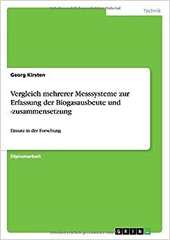 Book Vergleich mehrerer Messsysteme zur Erfassung der Biogasausbeute und -zusammensetzung