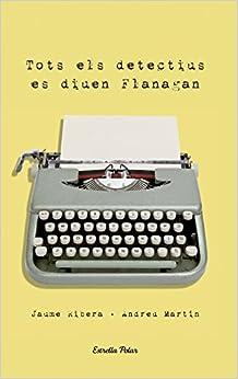 Book Tots els detectius es diuen Flanagan