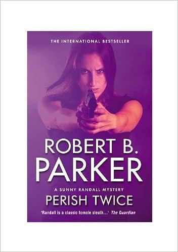 Perish Twice (A Sunny Randall Mystery Book 2)