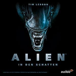 ALIEN - In den Schatten: Die komplette 1. Staffel Hörspiel