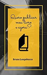 Quero publicar meu livro e agora?