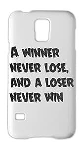 A winner never lose, and a loser never win Samsung Galaxy S5 Plastic Case