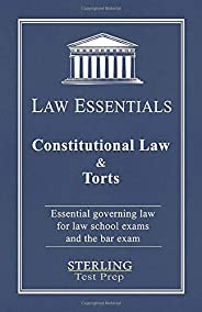 Constitutional Law & Torts, Law Essentials: Governing Law for Law School and Bar Exam