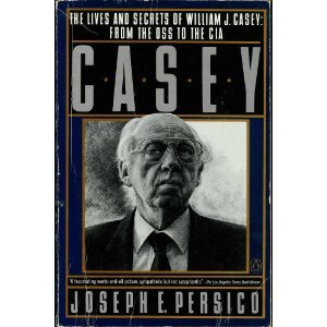 casey-the-lives-and-secrets-of-william-j-casey-from-the-oss-to-the-cia