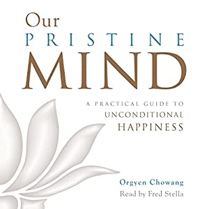 Our Pristine Mind Audiobook