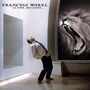 vignette de 'Le Soir, des lions... (François Morel)'