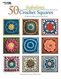 Leisure Arts 401152 Leisure Arts-50 Fabulous Crochet Squares