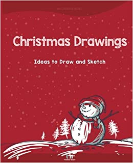 Christmas Drawings Ideas To Draw And Sketch Thomas Media