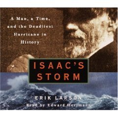 Isaac's Storm: A Man, a Time, and the Deadliest Hurricane in History [Abridged 5-CD Set] (AUDIO CD/AUDIO BOOK)