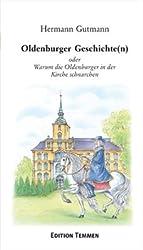 Oldenburger Geschichte(n): oder Warum die Oldenburger in der Kirche schnarchen