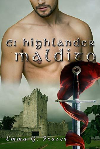 El highlander maldito (Spanish Edition)