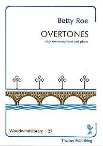 Betty Roe: armónicos. Partituras para Saxofón soprano