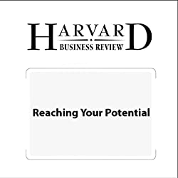 Reaching Your Potential (Harvard Business Review)