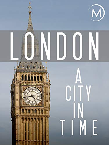 London: A City in Time