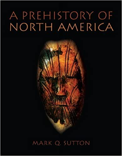 A Prehistory of North America [Paperback] [2010] (Author)