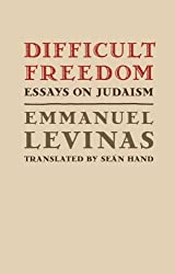 Difficult Freedom: Essays on Judaism (Johns Hopkins Jewish Studies)