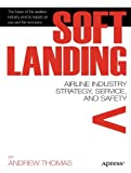 Soft Landing, Andrew R. Thomas and Gregory M. Dumont, 1430236779