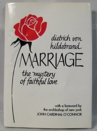 Marriage: The Mystery of Faithful Love by Brand: Sophia Inst Pr