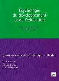 Psychologie du développement et de l'éducation par Jacques Lautrey