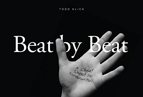 [B.E.S.T] Beat By Beat: A Cheat Sheet for Screenwriters PPT