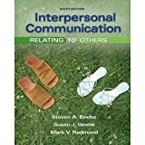 Interpersonal Communication : Relating to Others, Books a la Carte Plus MyCommunicationLab, Beebe and Beebe, Steven A., 0205824943